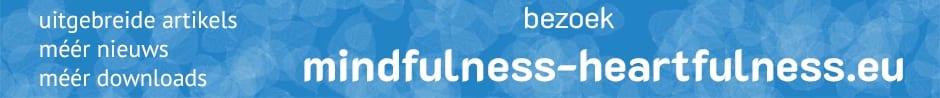 bezoek mindfulness-heartfulness.eu voor méér
