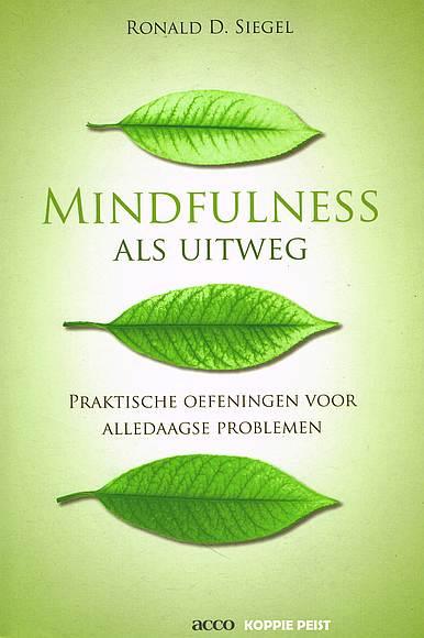 cover boek mindfulness als uitweg van ronald siegel